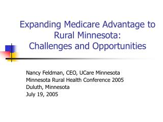 Expanding Medicare Advantage to Rural Minnesota:  Challenges and Opportunities