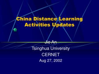 China Distance Learning Activities Updates