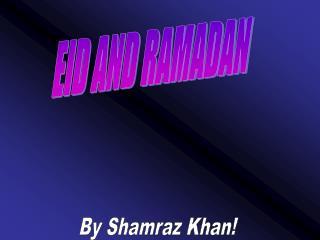 EID AND RAMADAN