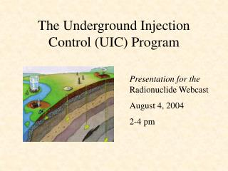 The Underground Injection Control UIC Program