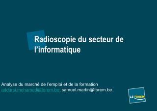 Radioscopie du secteur de l'informatique
