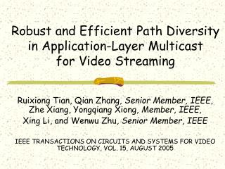 Robust and Efficient Path Diversity in Application-Layer Multicast for Video Streaming
