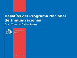 Desafíos del Programa Nacional de Inmunizaciones
