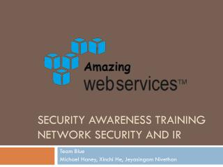 Security Awareness Training Network Security and IR