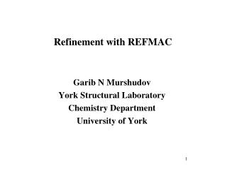 Refinement with REFMAC