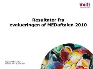 Resultater fra evalueringen af MEDaftalen 2010