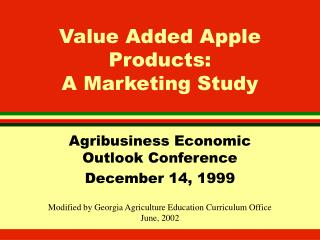 Value Added Apple Products:  A Marketing Study