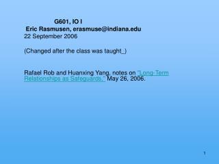 G601, IO I  Eric Rasmusen, erasmuse@indiana 22 September 2006