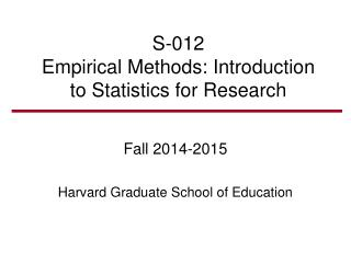 S-012 Empirical Methods: Introduction to Statistics for Research