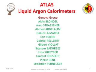 ATLAS  Liquid Argon Calorimeters
