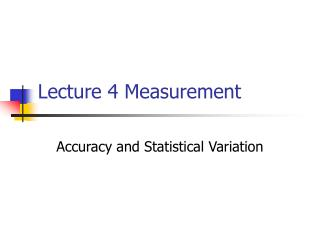 Lecture 4 Measurement