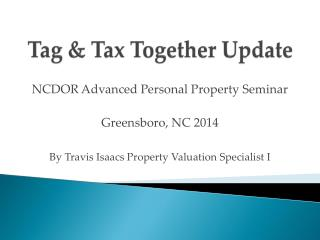 Tag & Tax Together Update