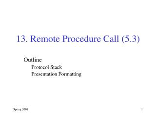 13. Remote Procedure Call (5.3)