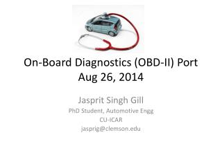 On-Board Diagnostics (OBD-II) Port Aug 26, 2014