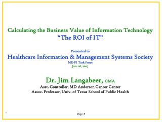 "Calculating the Business Value of Information Technology ""The ROI of IT"" Presented to"