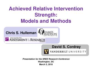 Achieved Relative Intervention Strength:  Models and Methods