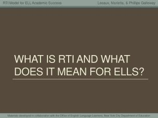 What is RTI and what does it mean for ells?