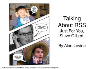 Talking About RSS Just For You, Steve Gilbert! By Alan Levine