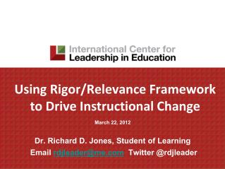 Using Rigor/Relevance Framework to Drive Instructional Change