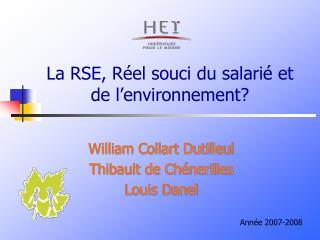 La RSE, Réel souci du salarié et de l'environnement?