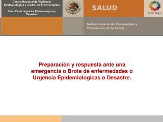 Reaparición del cólera en México después de 100 años de ausencia Riesgos: