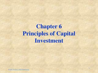 Chapter 6 Principles of Capital Investment