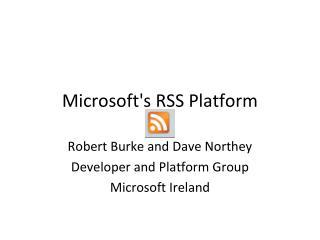 Microsoft's RSS Platform
