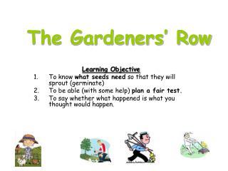 The Gardeners' Row