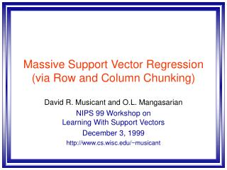 Massive Support Vector Regression (via Row and Column Chunking)