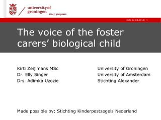 The voice of the foster carers' biological child