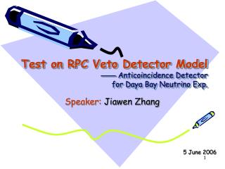 Test on RPC Veto Detector Model ——  Anticoincidence Detector  for Daya Bay Neutrino Exp.