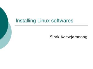 Installing Linux softwares