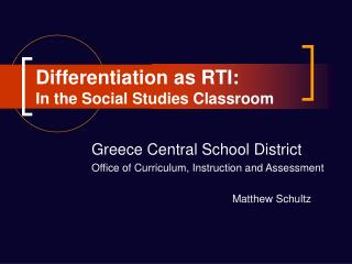Differentiation as RTI: In the Social Studies Classroom