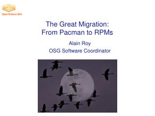 The Great Migration: From  Pacman  to RPMs