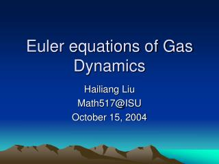 Euler equations of Gas Dynamics