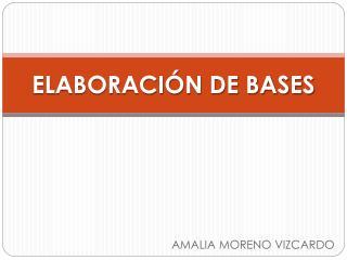ELABORACIÓN DE BASES