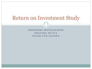 Return on Investment Study
