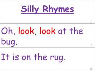 Silly Rhymes