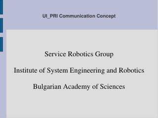 UI_PRI Communication Concept
