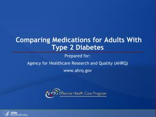 Comparing Medications for Adults With  Type 2 Diabetes