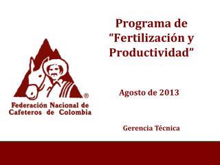 """Programa de """"Fertilización y Productividad"""""""