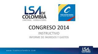 CONGRESO 2014 INSTRUCTIVO INFORME DE INGRESOS Y GASTOS