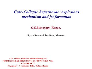 Core-Collapse Supernovae: explosions  mechanism  and jet formation