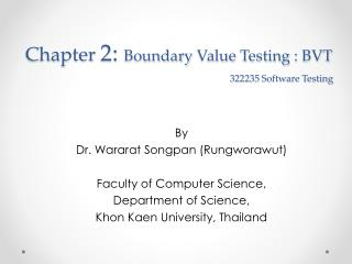 Chapter  2:  Boundary  Value  Testing  :  BVT 322235 Software Testing