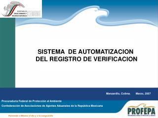 SISTEMA  DE AUTOMATIZACION  DEL REGISTRO DE VERIFICACION
