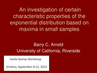 Barry C. Arnold University of California, Riverside