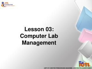 Lesson 03: Computer Lab Management