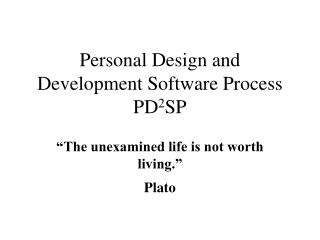 Personal Design and Development Software Process PD 2 SP