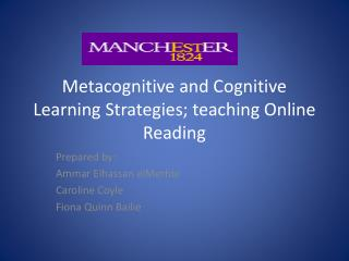 Metacognitive and Cognitive Learning Strategies; teaching Online Reading