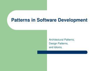 Patterns in Software Development